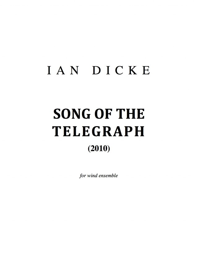 Song of the Telegraph (2010)